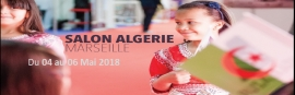 INVITATION A la 3EME ÉDITION DU SALON ALGERIE 2018 04-06 MAI 2018 À MARSEILLE  (FRANCE)