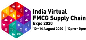 India Virtual FMCG Supply chain EXPO 2020 du 10 au 14 Aout 2020